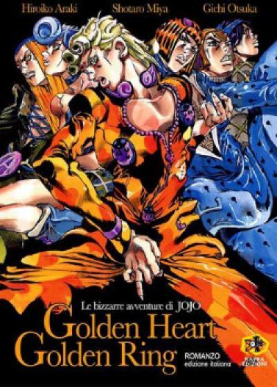 Невероятные Приключения ДжиоДжио 2: Золотое Сердце, Золотое Кольцо